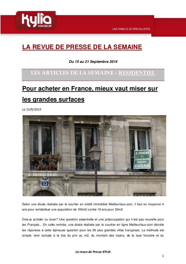 La revue de Presse KYLIA  1  LA REVUE DE PRESSE DE LA SEMAINE  Du 15 au 21 Septembre 2014  LES ARTICLES DE LA SEMAINE - RE...