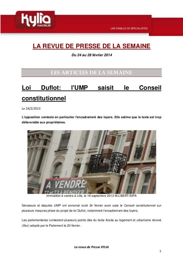 LA REVUE DE PRESSE DE LA SEMAINE Du 24 au 28 février 2014  LES ARTICLES DE LA SEMAINE Loi  Duflot:  l'UMP  saisit  le  Con...