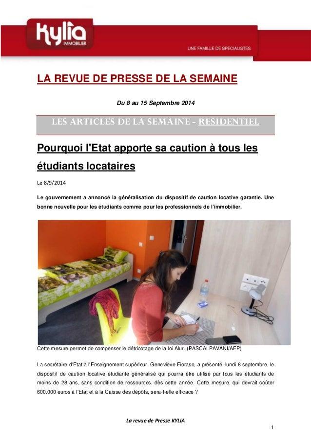 La revue de Presse KYLIA  1  LA REVUE DE PRESSE DE LA SEMAINE  Du 8 au 15 Septembre 2014  LES ARTICLES DE LA SEMAINE - RES...