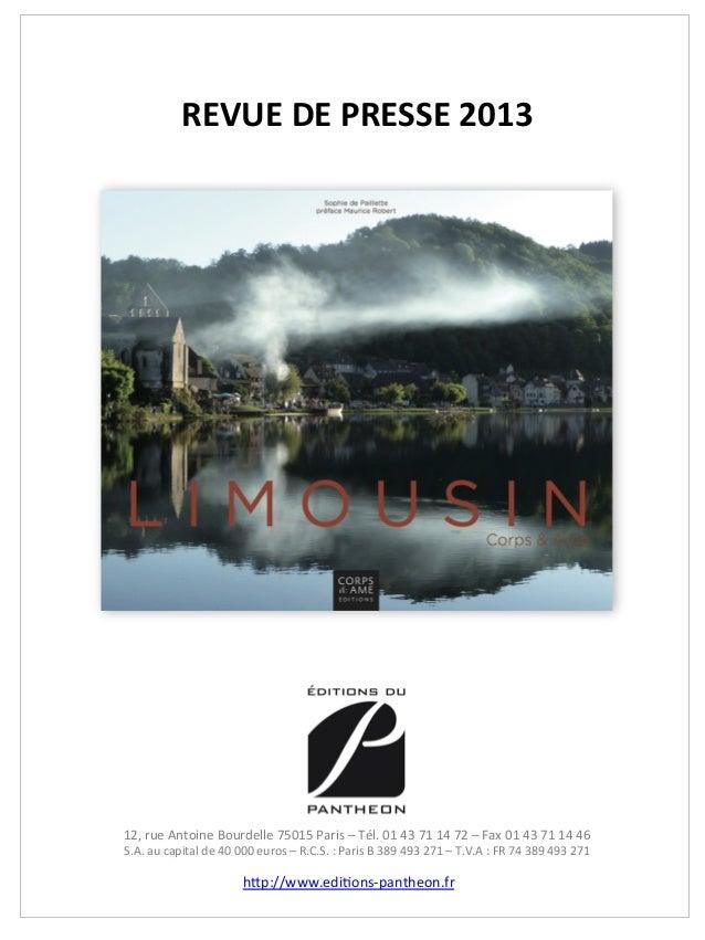 REVUE DE PRESSE 2013 12, rue Antoine Bourdelle 75015 Paris – Tél. 01 43 71 14 72 – Fax...