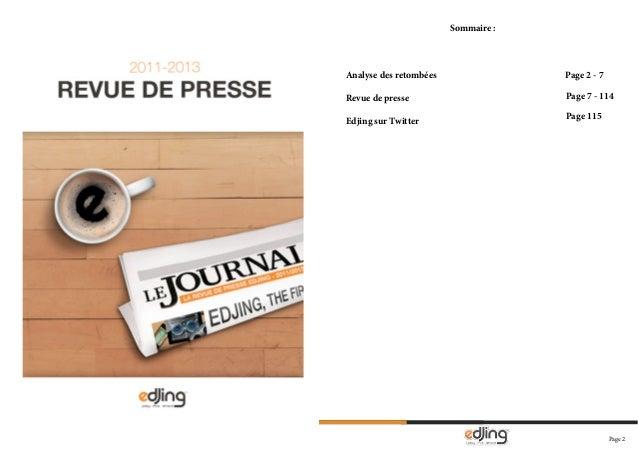 Page 2 Page 2 Sommaire : Analyse des retombées Revue de presse Edjing sur Twitter Page 2 - 7 Page 7 - 114 Page 115