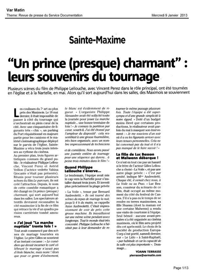 """Sainte-Maxime""""Un prince (presque)charmant"""" :leurs souvenirsdu tournagePlusieurs scènes du film de Philippe Lellouche, avec..."""