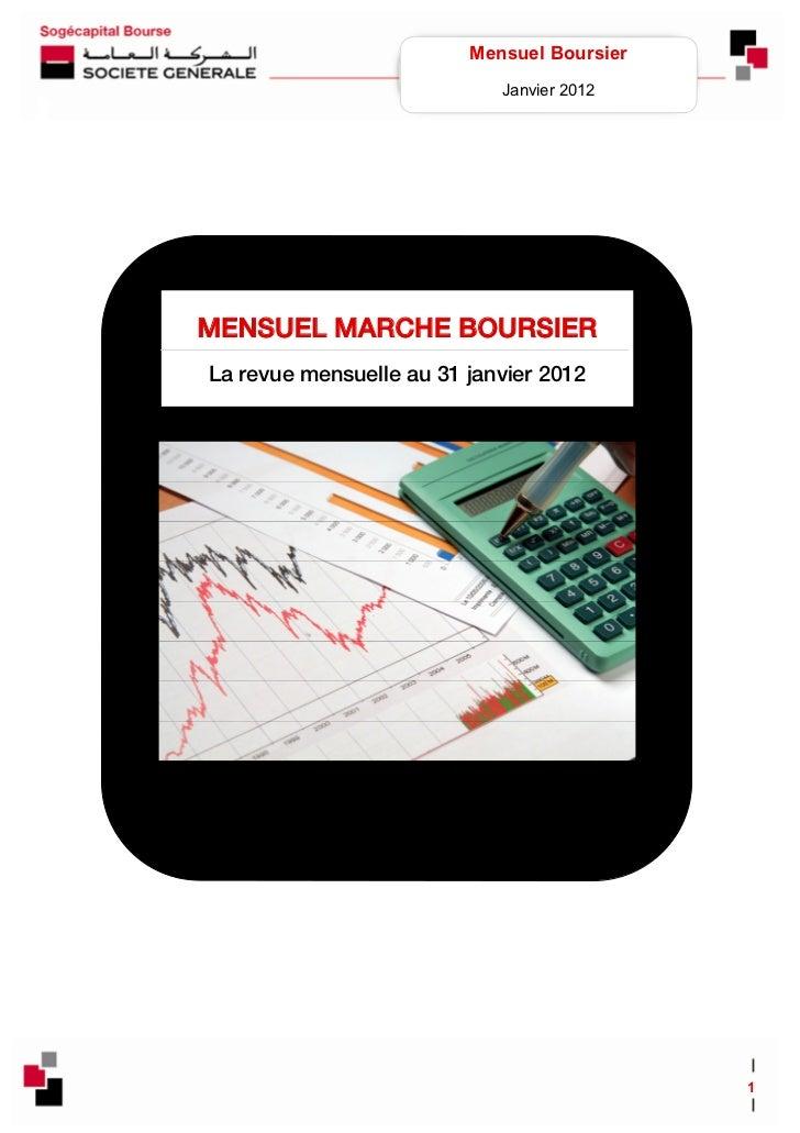 Mensuel Boursier                                Janvier 2012    MENSUEL MARCHE BOURSIER    L...