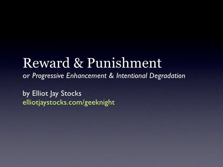 Reward & Punishment