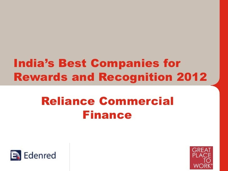 India's Best Companies forRewards and Recognition 2012   Reliance Commercial         Finance     International Leaders and...