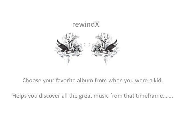 Rewind x presentation