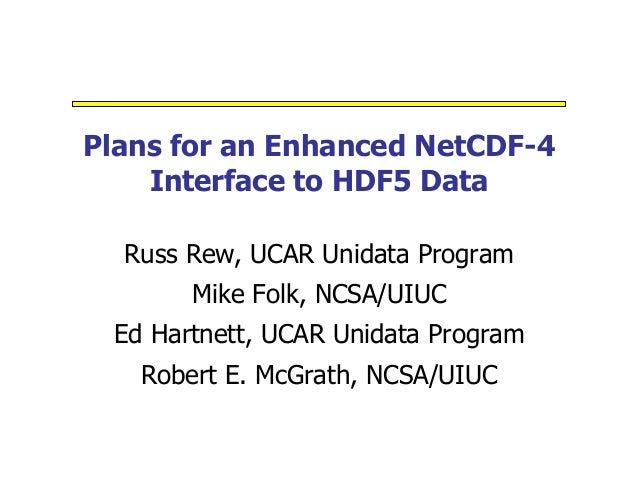Plans for Enhanced NetCDF-4 Interface to HDF5 Data