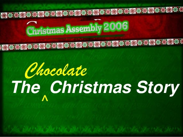 ChocolateThe Christmas Story   ^