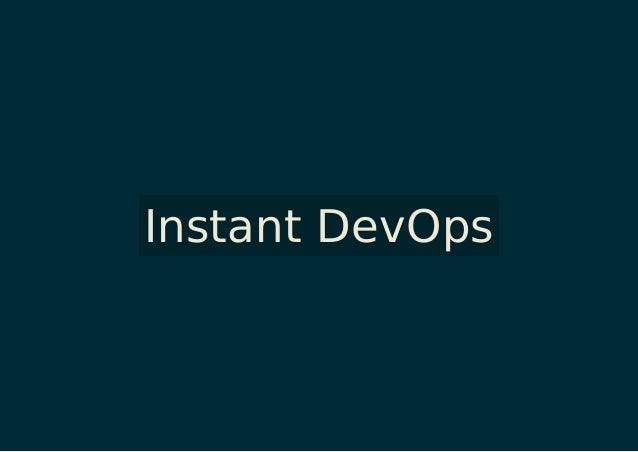 Instant DevOps