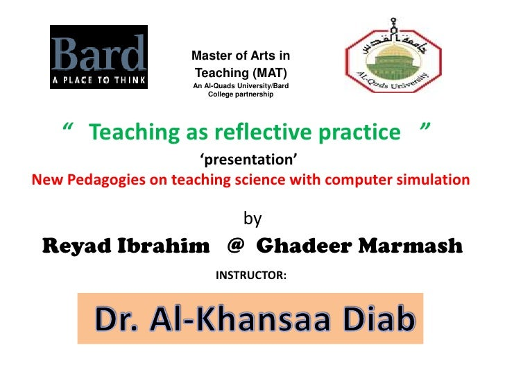Master of Arts in                     Teaching (MAT)                     An Al-Quads University/Bard                      ...