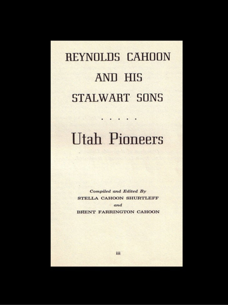 Reynolds Cahoon & His Stalwart Sons Part 1