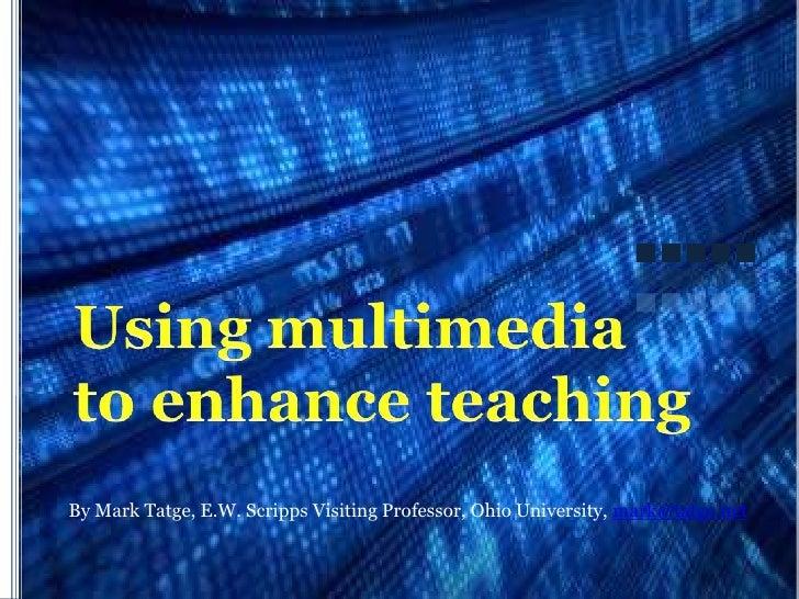 Using Multimedia to Improve Teaching