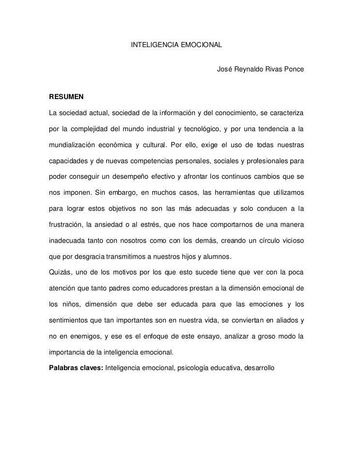 INTELIGENCIA EMOCIONAL                                                      José Reynaldo Rivas PonceRESUMENLa sociedad ac...