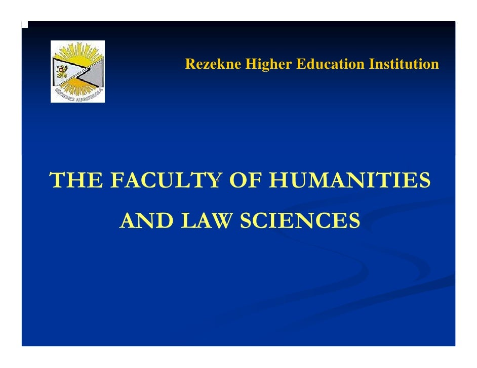 Rezekne Higher Education Institution     THE FACULTY OF HUMANITIES     AND LAW SCIENCES