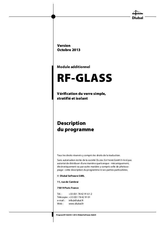 Program RF-GLASS © 2013 Dlubal Software GmbH Module additionnel RF-GLASS Vérification du verre simple, stratifié et isolan...