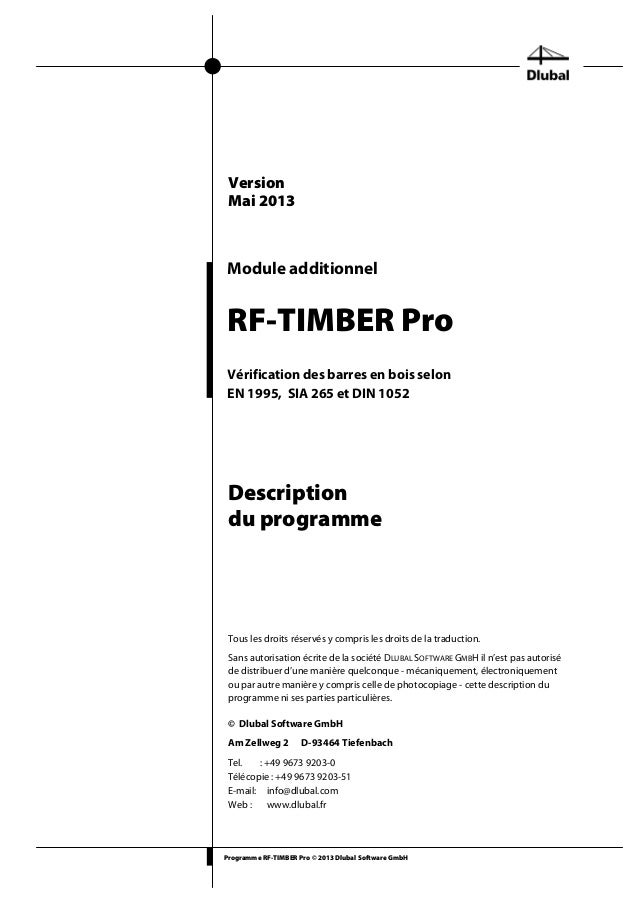Programme RF-TIMBER Pro © 2013 Dlubal Software GmbH Module additionnel RF-TIMBER Pro Vérification des barres en bois selon...