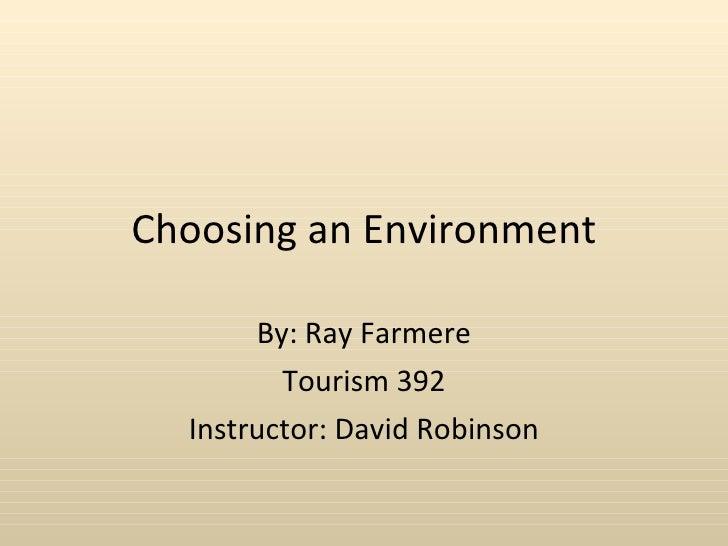 Choosing an Environment