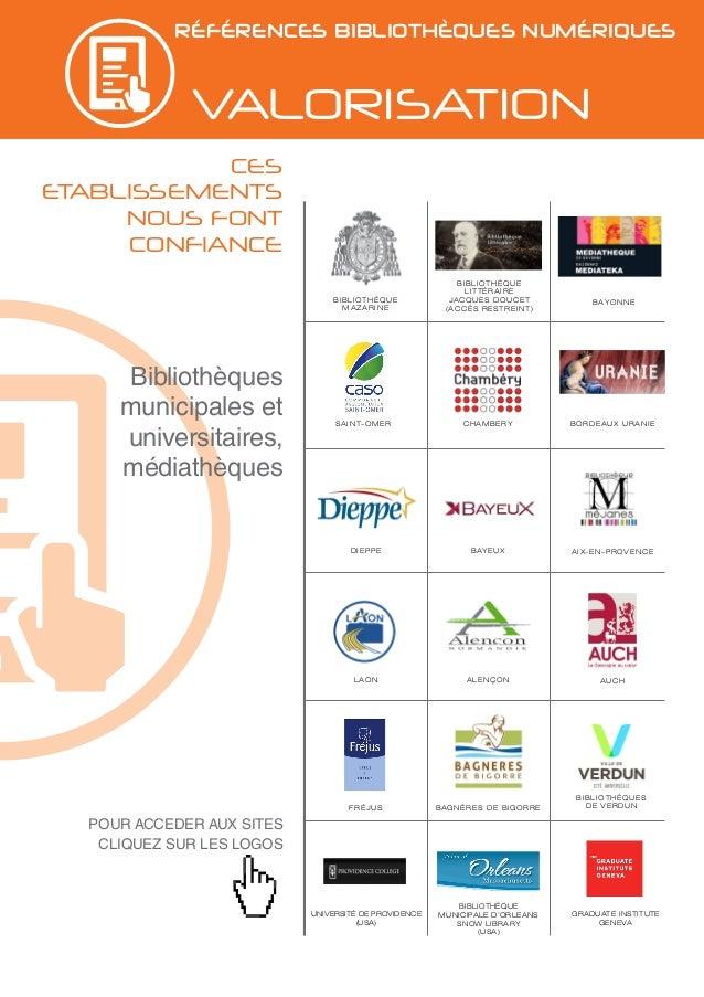 références bibliothèquEs numériques valorisation Bibliothèques municipales et universitaires, médiathèques POUR ACCEDER AU...