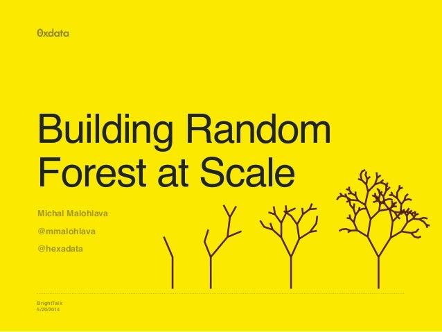 http://image.slidesharecdn.com/rfbrighttalk-140522173736-phpapp02/95/building-random-forest-at-scale-1-638.jpg?cb=1400782751.png