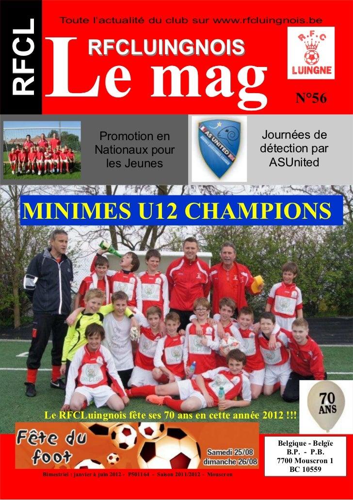Toute l'actualité du club sur www.rfcluingnois.beRFCL       Le mag          RFCLUINGNOIS                           Promoti...