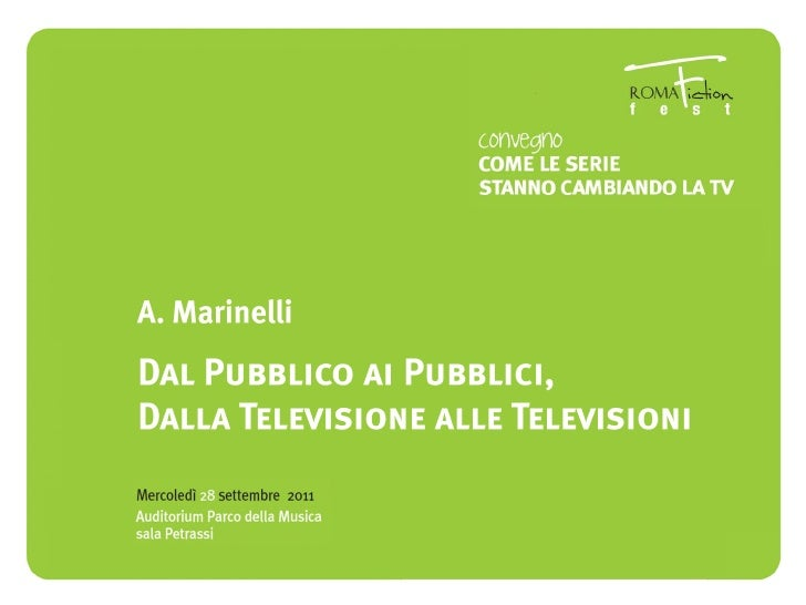 Dal pubblico ai pubblici, dalla televisione alle televisioni - A. Marinelli