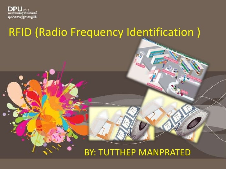 RFID (Radio Frequency Identification )<br />BY: TUTTHEP MANPRATED<br />