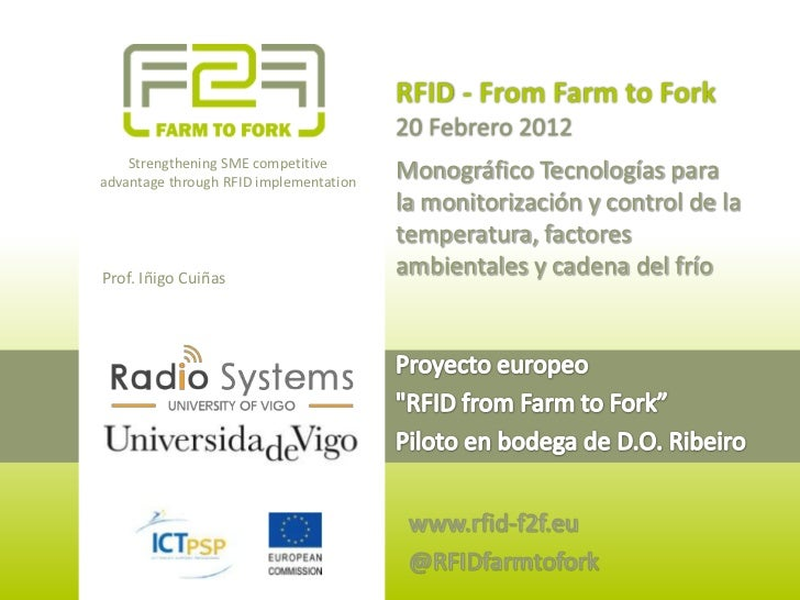 RFID - From Farm to Fork                                        20 Febrero 2012    Strengthening SME competitiveadvantage ...