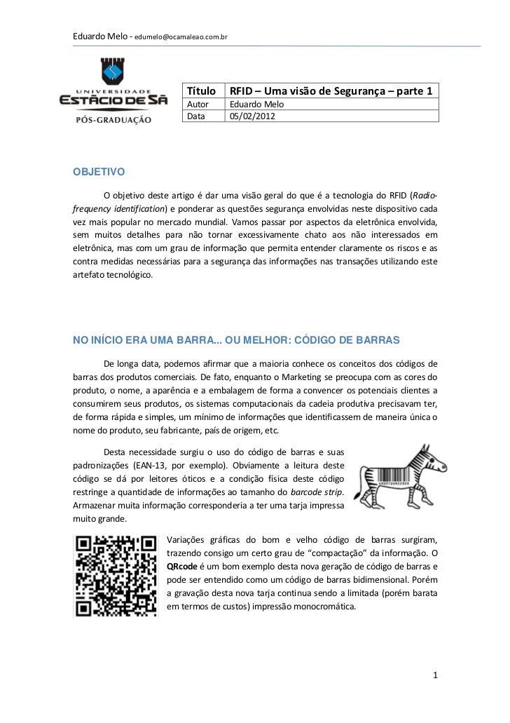 Eduardo Melo - edumelo@ocamaleao.com.br                            Título        RFID – Uma visão de Segurança – parte 1  ...