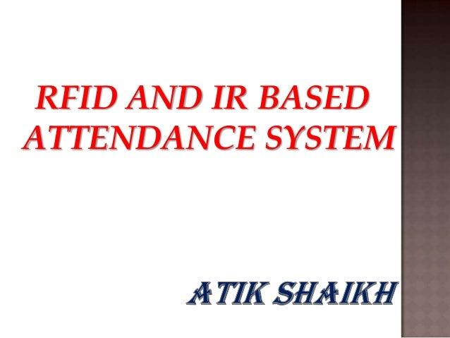 RFID AND IR BASEDATTENDANCE SYSTEM