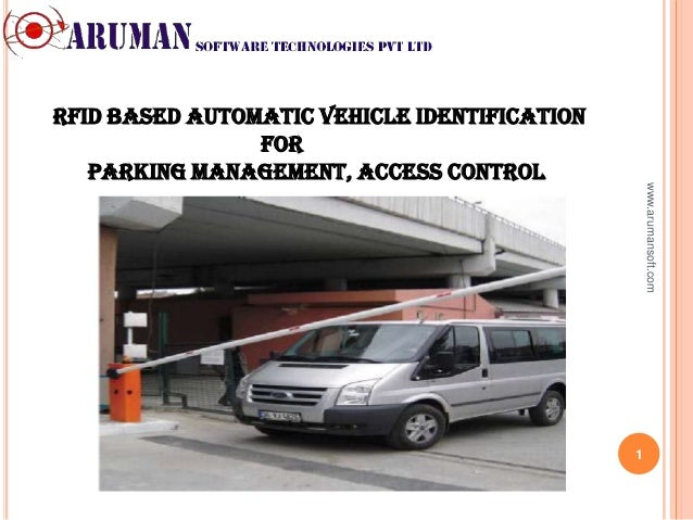 RFID based Automatic Vehicle Identification                For   Parking management, Access control                       ...