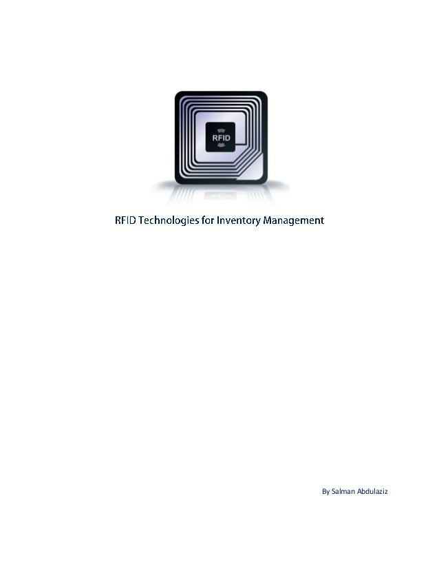 RFID Technologies for Inventory Management
