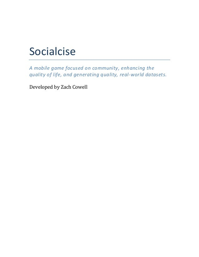 Socialcise A mobile game focused on community, enhancing the quality of life, and generating...