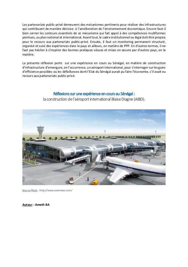 Les partenariats public-privé demeurent des mécanismes pertinents pour réaliser des infrastructures qui contribuent de man...