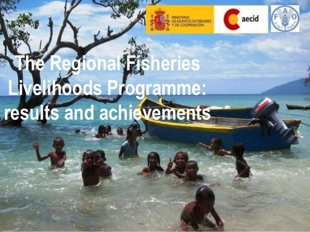 Results and achievements of the Regional Fisheries Livelihoods Programme for South and Southeast Asia (RFLP)