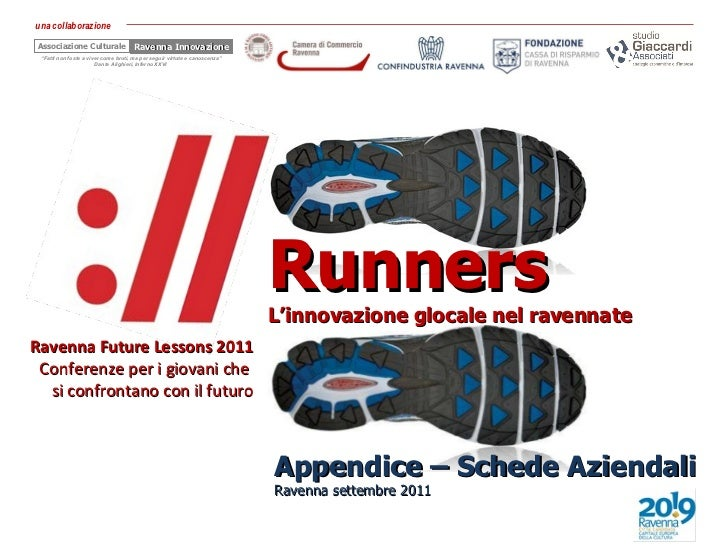 Le imprese Runners - RFL 2011