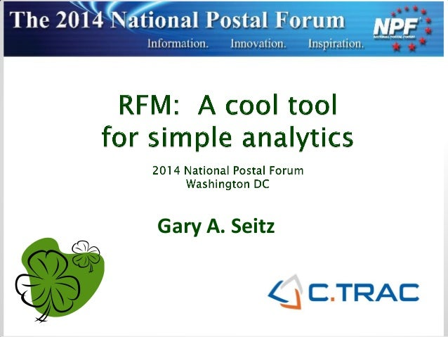 RFM: A Cool Tool for Simple Analytics