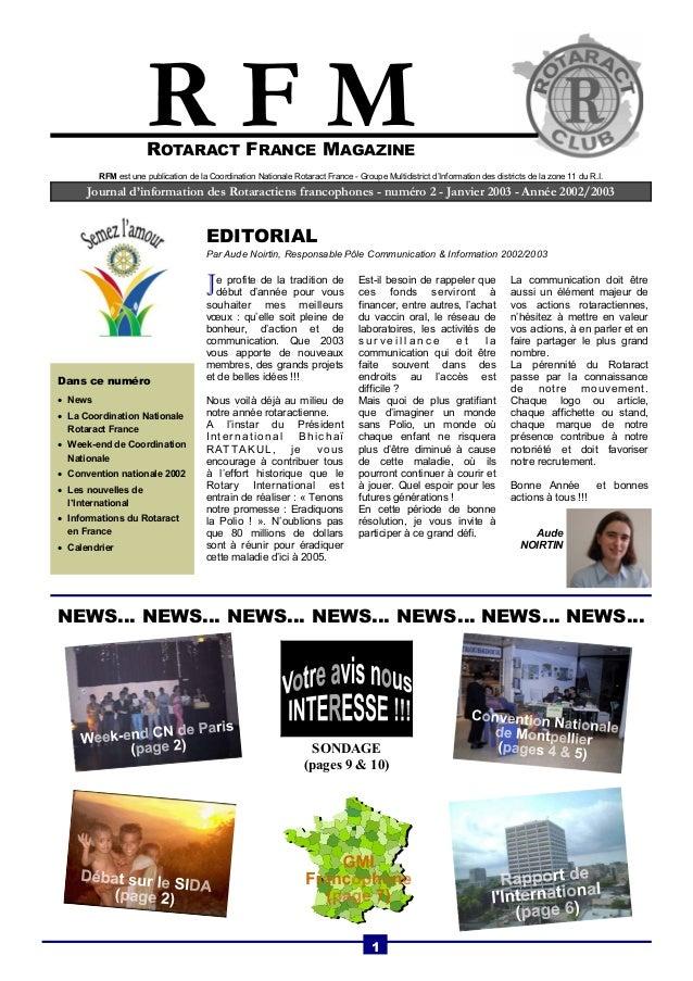 R F M  ROTARACT FRANCE MAGAZINE  RFM est une publication de la Coordination Nationale Rotaract France - Groupe Multidistri...