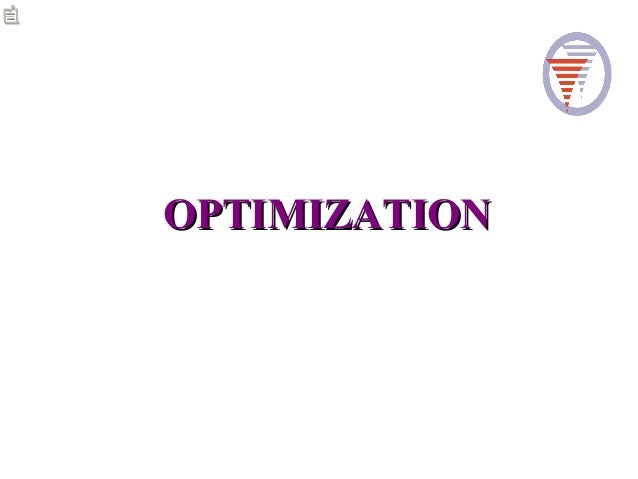 OPTIMIZATIONOPTIMIZATION