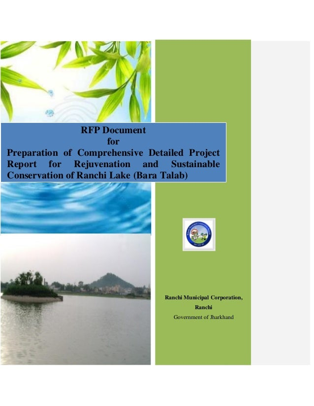 Rfp document for preparation of comprehensive detailed project report for rejuvenation and sustainable conservation of ranchi lake  bara talab
