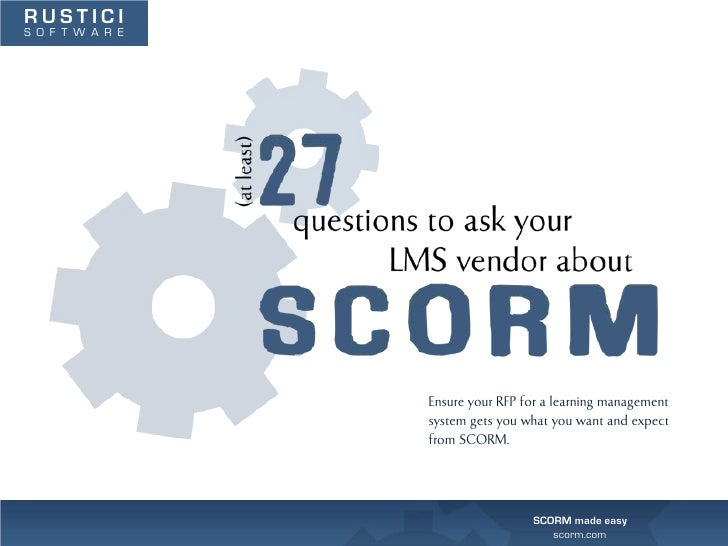 (At least) 27 Questions to Ask About SCORM in Your RFP