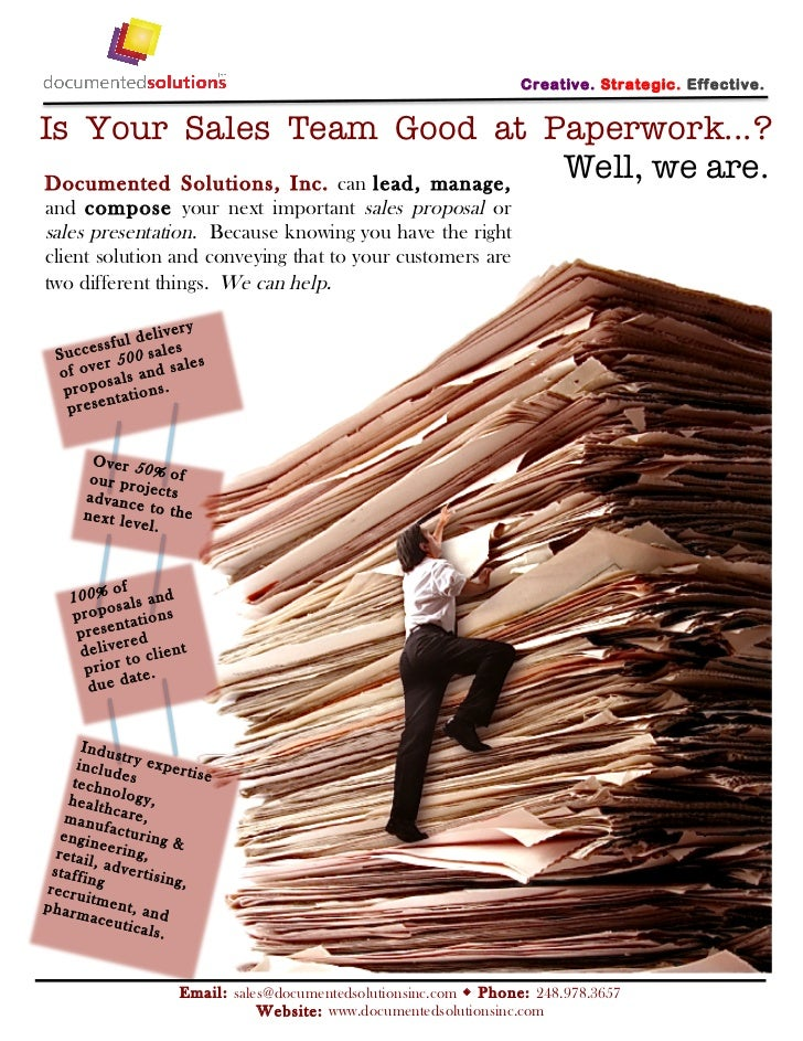 C reativ e. Strate gic. Eff ectiv e.Is Your Sales Team Good at Paperwork...?Documented Solution s, Inc. can lead, man age,...