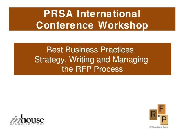 Best Business Practices: Strategy, Writing and Managing the RFP Process PRSA International Conference Workshop