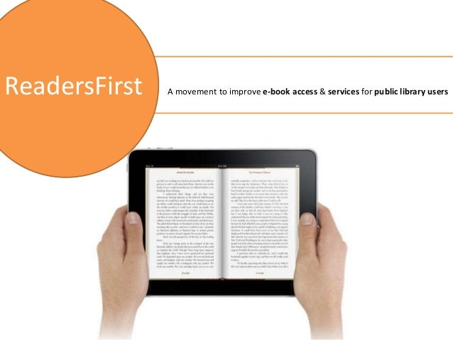 ReadersFirst - A Movement to Improve E-book Access and Services for Public Library Users
