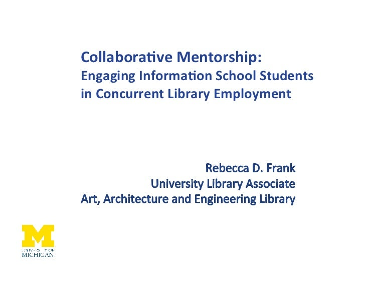 CollaboraveMentorship:EngagingInformaonSchoolStudentsinConcurrentLibraryEmployment