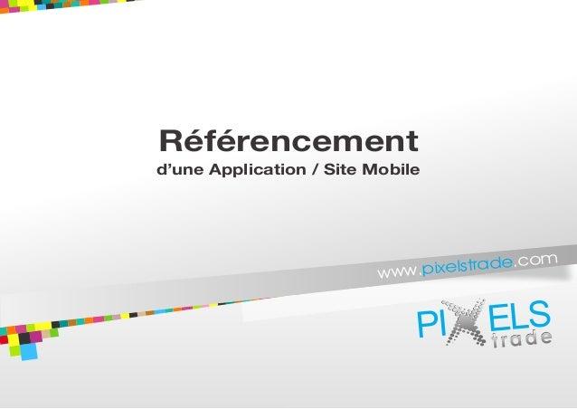 Référencementd'une Application / Site Mobile                                                             om               ...