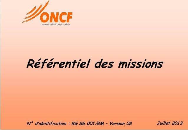 Référentiel des missions RG.06.001/RM –Version 08 Juillet 2013Référentiel des missions RG.06.001/RM –Version 08 Juillet 20...