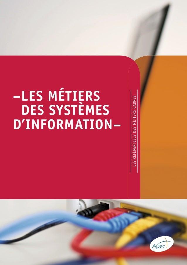 – LES MÉTIERS  DES SYSTÈMES  D'INFORMATION–  LES RÉFÉRENTIELS DES MÉTIERS CADRES
