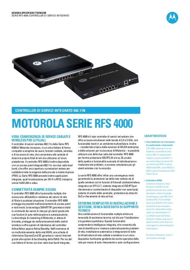 SCHEDA SPECIFICHE TECNICHE Serie RFS 4000 Controller di servizi integrato  Controller di servizi integrato 802.11n  MOTORO...
