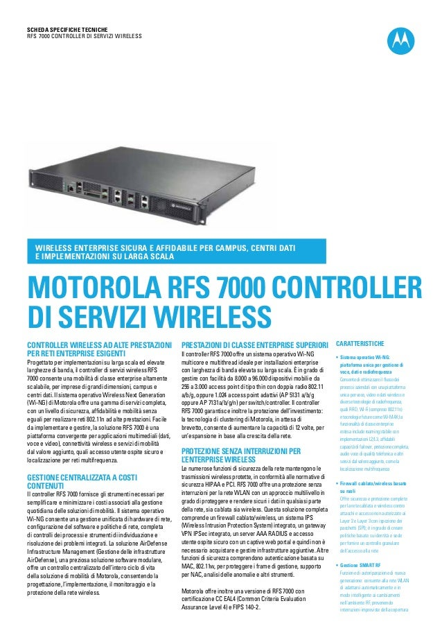 SCHEDA SPECIFICHE TECNICHE RFS 7000 Controller di servizi wireless  Wireless enterprise sicura e affidabile per campus, ce...