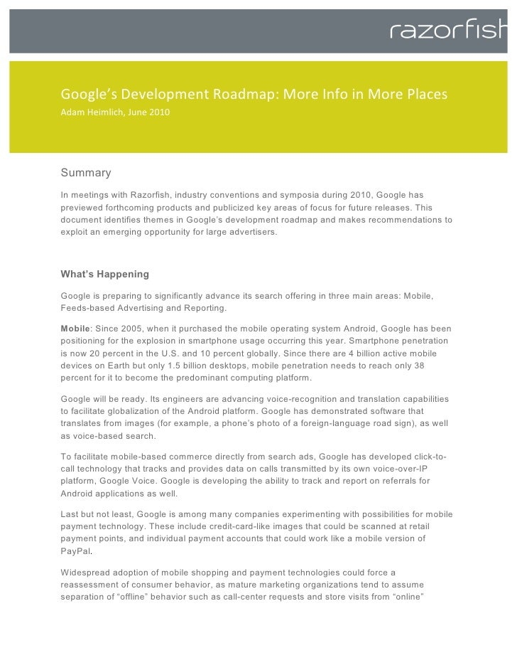 Google's Development Roadmap: More Info in More Places  Adam Heimlich, June 2010        Summary In meetings with ...